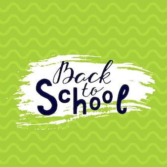 Torna a scuola lettering iscrizione motivazione gesso. design alla moda disegnato a mano per un logo, biglietti di auguri, inviti, poster, striscioni, t-shirt.