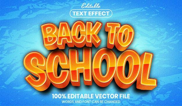 Testo del ritorno a scuola, effetto testo modificabile in stile carattere