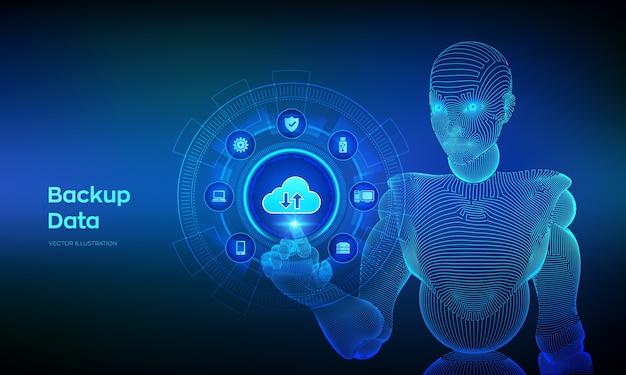 Dati di archiviazione di backup. backup su cloud online dei dati aziendali. mano di cyborg wireframed che tocca l'interfaccia digitale.