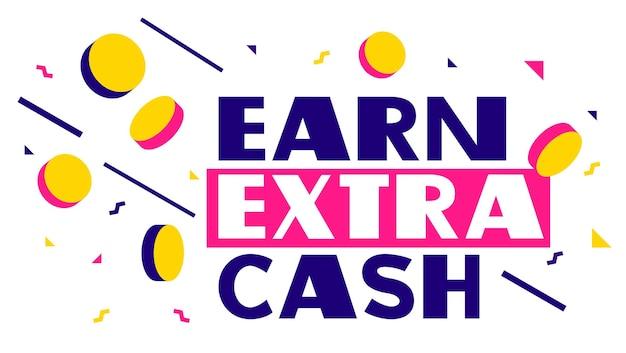 Modello di banner pubblicitario con parola guadagna denaro extra con moneta d'oro ed elementi geometrici