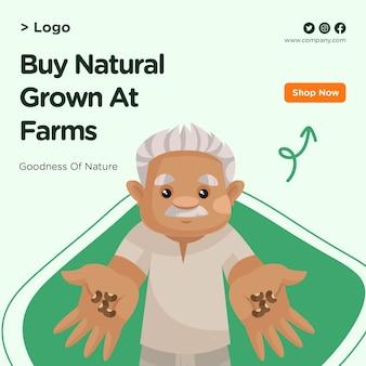 Progettazione di banner di acquistare naturale coltivato presso il modello di fattorie