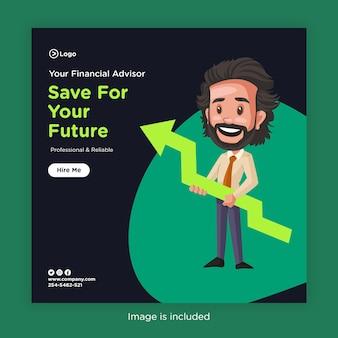 Progettazione di banner di risparmio per il tuo futuro con consulente finanziario