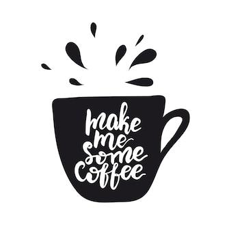 Banner design con lettering fammi un caffè. illustrazione vettoriale
