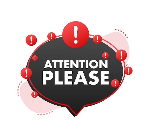 Banner con attenzione, per favore rosso attenzione, per favore, firmare l'icona segnale di pericolo esclamativo icona di avviso