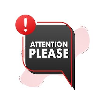 Banner con attenzione, per favore rosso attenzione, per favore, firmare l'icona segnale di pericolo esclamativo