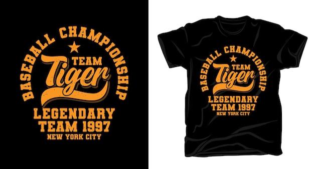 Design t-shirt tipografia tigre squadra campionato di baseball