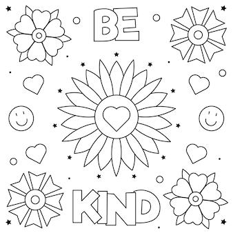 Sii gentile. pagina da colorare. bianco e nero