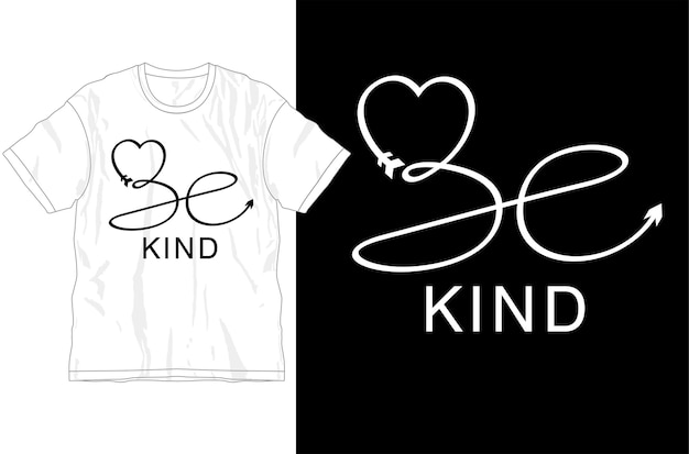 Sii gentile citazione ispiratrice t shirt design grafico vettoriale