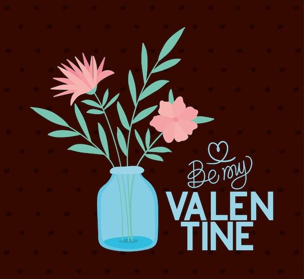 Sii il mio lettering di san valentino e un mazzo di rose in un barattolo