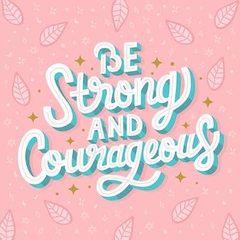 Sii forte e coraggioso lettering