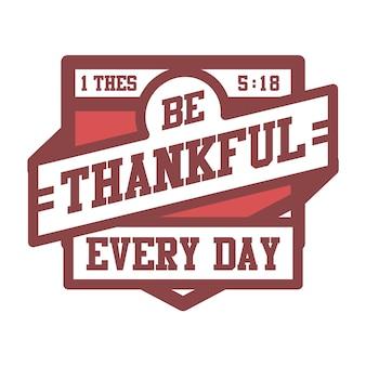 Sii grato ogni giorno