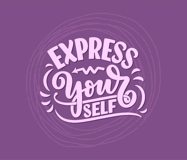 Sii te stesso lettering slogan. citazione divertente testo di calligrafia moderna sulla cura di sé.