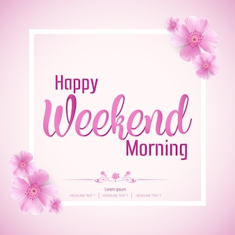 Beautiful happy weekend morning