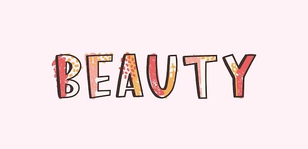 Parola di bellezza scritta con cool funky creativo callifont decorato da macchie e punti colorati