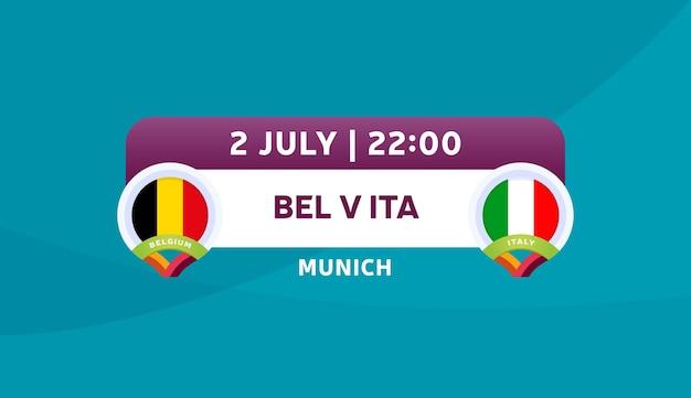 Illustrazione vettoriale di partita belgio vs italia campionato di calcio 2020