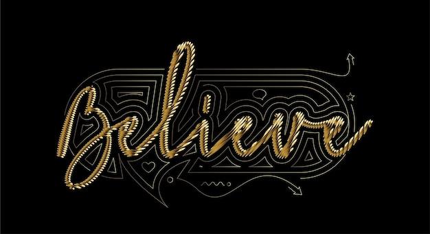 Credi alla progettazione calligrafica dell'illustrazione di vettore del testo di stile dell'oro.