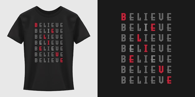 Credi nel design della maglietta tipografica