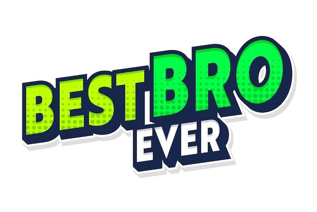 Best bro ever banner con tipografia e motivo punteggiato di mezzi toni isolato su sfondo bianco