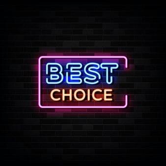 La scelta migliore insegne al neon. modello in stile neon