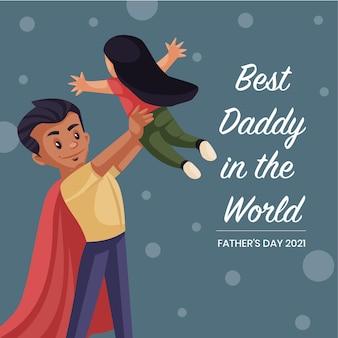 Miglior papà nel modello di design banner mondo