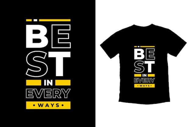 Migliore in ogni modo citazioni moderne t shirt design
