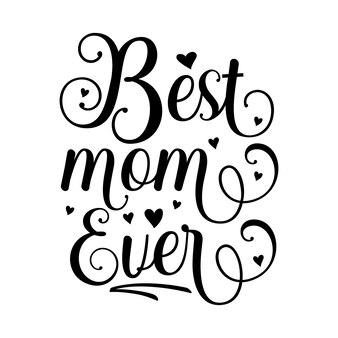 La migliore mamma che abbia mai scritto uno stile unico file di disegno vettoriale premium