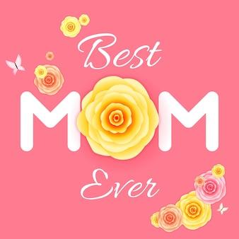 La migliore mamma di sempre. cartolina d'auguri di festa della mamma.