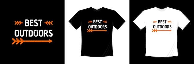Il miglior design della t-shirt tipografica all'aperto.