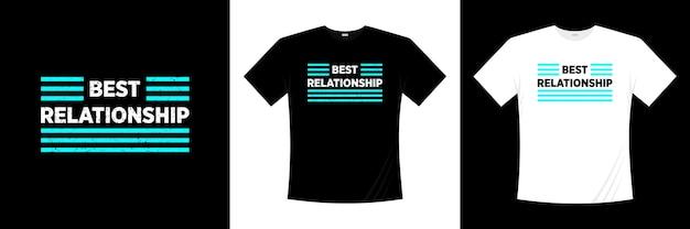 Miglior design di t-shirt tipografia di relazione. amore, maglietta romantica.