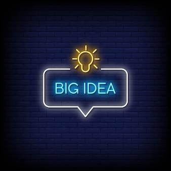 Testo di stile di insegne al neon di grande idea