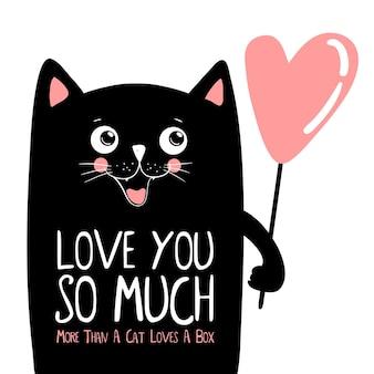 Gatto nero con scritte, ti amo così tanto