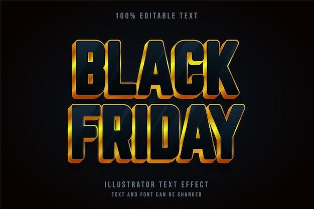 Venerdì nero, effetto di testo modificabile 3d effetto blu sfumato oro giallo