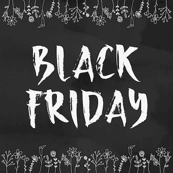 Manifesto di venerdì nero con fiori per negozi. cartolina disegnata a mano con caratteri