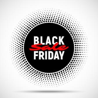 Fondo della bandiera del cerchio di vendita del black friday, tag tondo mezzitoni per pubblicità, logo, etichetta, stampa, poster, web, presentazione. .