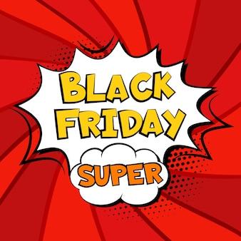 Modello super banner di esplosione di fumetti vendita venerdì nero. testo pop art