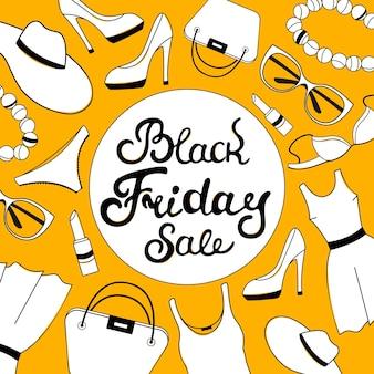 Iscrizione della mano di vendita del black friday. abbigliamento, scarpe, intimo e accessori da donna. modello di progettazione del buono.