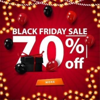 Saldi del black friday, fino al 70% di sconto, banner sconto rosso con grande testo 3d bianco, confezione regalo e palloncini. banner quadrato con pulsante per sito web