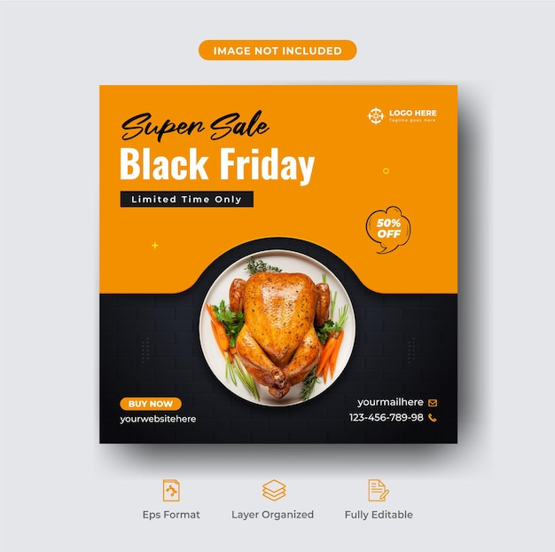 Menu di cibo super offerta del venerdì nero e modello di banner di pollo alla griglia o post di instagram del ristorante