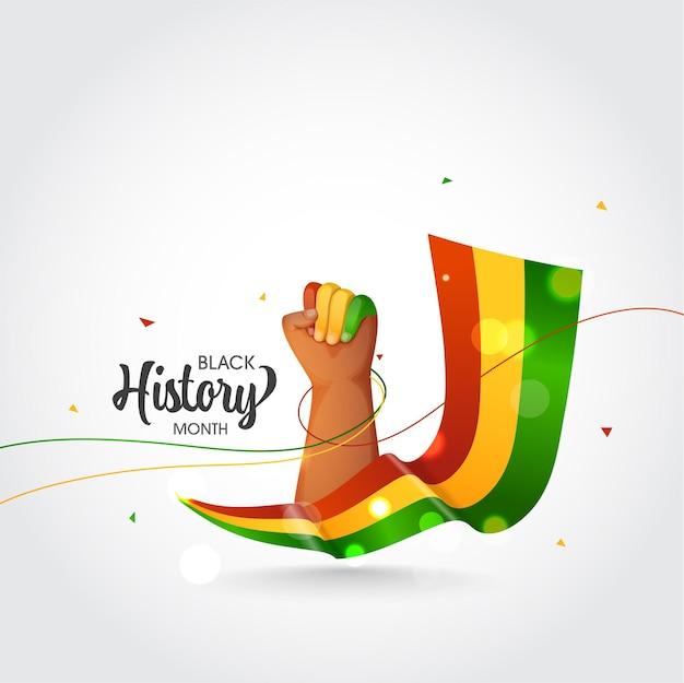 Concetto di mese di storia nera con il pugno di mano in alto e nastro tricolore effetto bokeh su sfondo bianco.