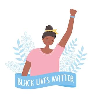 Black lives matter banner per protesta, giovane donna attivista mano alzata, campagna di sensibilizzazione contro la discriminazione razziale