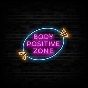 Stile di testo al neon della zona positiva del corpo