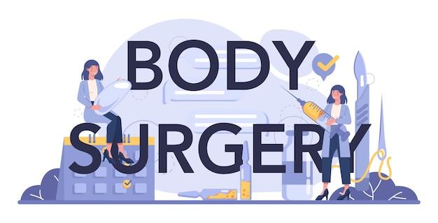 Intestazione tipografica di chirurgia del corpo