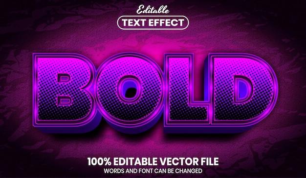 Testo in grassetto, effetto testo modificabile in stile carattere font