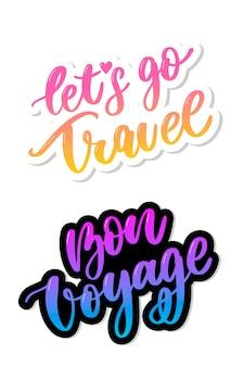 Bon voyage let's go travel set handwritten lettering illustration