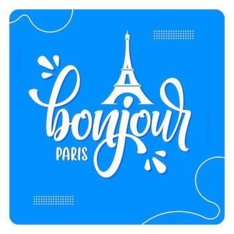 Bonjour paris lettering sfondo