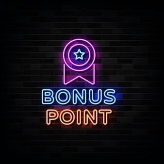 Insegne al neon del punto bonus. modello di disegno in stile neon
