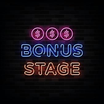 Insegne al neon della fase bonus.