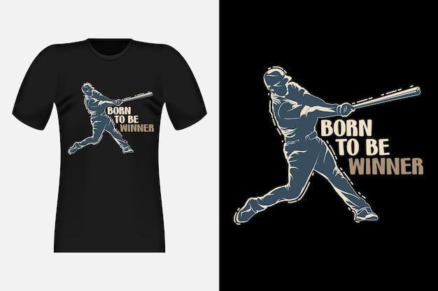 Born to be winner design vintage per t-shirt