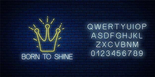 Insegna al neon nata per brillare con corona splendente e alfabeto sul muro di mattoni scuri