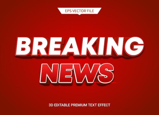 Ultime notizie 3d effetto stile testo modificabile vettore premium
